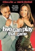 Two Can Play That Game – Joc în doi (2001)