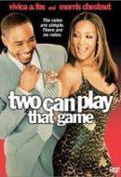 Two Can Play That Game – Joc în doi (2001)