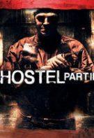 Hostel: Part III – Căminul ororilor 3 (2011)