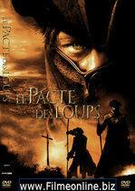 Le pacte des loups – Frăția lupilor (2001)