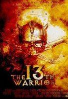 The 13th Warrior – Al 13-lea războinic (1999)