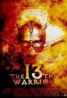 The 13th Warrior – Al 13-lea războinic (1999)