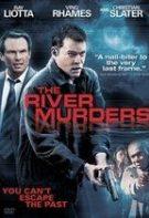 The River Murders – Lanţul crimelor (2011)