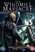The Windmill: Massacre (2016)