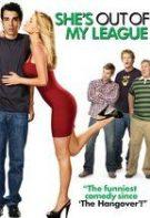 She's Out of My League – Nu-i de nasul meu (2010)