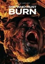 She Who Must Burn (2015)