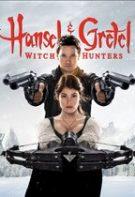 Hansel and Gretel: Vânătorii de vrăjitoare (2013)
