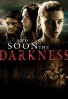And Soon the Darkness – Ameninţarea nopţii (2010)