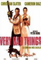 Very Bad Things – Lucruri foarte rele (1998)