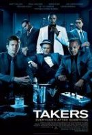Takers – Fură și fugi (2010)