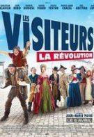 Les Visiteurs: La Révolution – Vizitatorii 3: Revoluția (2016)