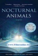 Nocturnal Animals – Animale de noapte (2016)