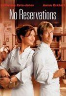 No Reservations – Fără rețineri (2007)