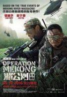 Operațiunea Mekong (2016) – filme online hd