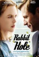 Rabbit Hole – Trezirea la realitate (2010)