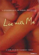 Lie with Me – Culcă-te cu mine (2005)