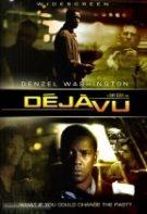 Deja Vu – Dincolo de trecut (2006)