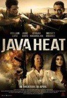 Java Heat – Arșița javaneză (2013)