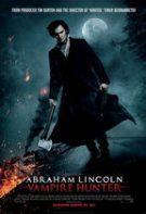 Abraham Lincoln: Vânător de Vampiri (2012)