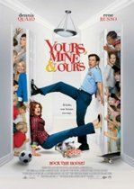 Yours, Mine and Ours – Ai tăi, ai mei și ai noștri (2005)