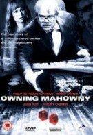 Owning Mahowny – Vândut pe viață (2003)