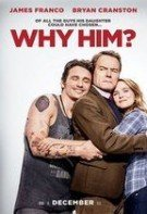 Why him – De ce el? (2016)