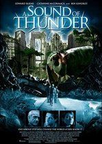 A Sound of Thunder – Vânătoare fatală (2005)