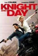 Knight and Day – Întâlnire explozivă (2010)