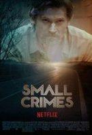 Small Crimes – Crime mărunte (2017)