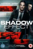 The Shadow Effect – Efectul Umbrei (2017)