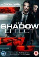 The Shadow Effect – Efectul Umbrei (2017)