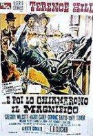 E poi lo chiamarono il magnifico – Un gentleman în vestul sălbatic (1972)