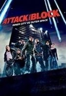 Attack the Block – Atacul (2011)