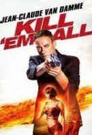 Kill'em All – Ucide-i pe toți (2017)