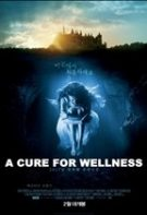 A Cure for Wellness – O terapie pentru viaţă (2016)