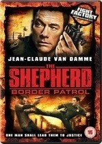 The Shepherd: Border Patrol – Grănicerul (2008)