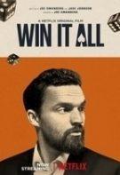 Win It All – Totul sau nimic (2017)