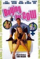 Buying the Cow – Fără complicaţii (2002)