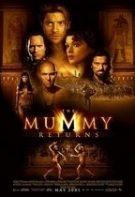 The Mummy Returns – Mumia revine (2001)