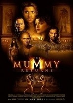 The Mummy Returns – Mumia revine (2001)