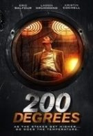 200 Degrees – 200 de grade (2017)