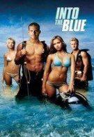 Into the Blue – Adâncul albastru (2005)