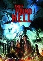 They Found Hell – Au găsit iadul (2015)