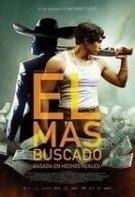 El Más Buscado – Mexican Gangster (2014)