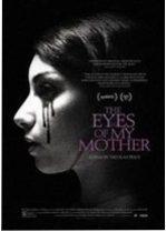 The Eyes of My Mother – Ochii mamei mele (2016)