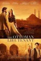 The Ottoman Lieutenant – Locotenentul Otoman (2017)