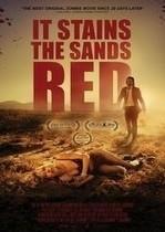 It Stains the Sands Red – Pătează nisipurile în rosu (2016)