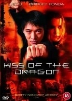 Kiss of the Dragon – Sărutul dragonului (2001)