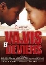Va, vis et deviens – Trăiește! (2005)
