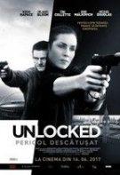 Unlocked: Pericol descătușat (2017)